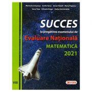 Succes la pregatirea examenului de Evaluarea Nationala MATEMATICA 2021 (Editura: Sigma, Autori: Marinela Cimpoesu, Emilia Iancu, Istvan Matefi ISBN 9786067274387)