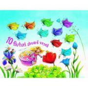 10 fluturi zboara veseli (Editura: Univers Enciclopedic, Autor: Regine Altegoer, Patricia Mennen ISBN 978-606-704-481-2)