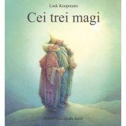 Cei trei magi (Editura: Univers Enciclopedic, Autor: Loek Koopmans ISBN 9786067047646)