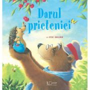 Darul prieteniei (Editura: Univers Enciclopedic, Autor: Steve Smallman ISBN 9786067047608)
