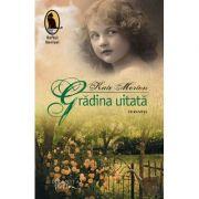 Gradina uitata (Editura: Humanitas Autor: Kate Morton ISBN 978-606-779-204-1)