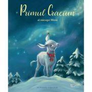 Primul Craciun al micutei Mimi ( Editura: Univers Enciclopedic, Autori: Julia Gerigk, Lilo Neumayer ISBN 9786067047769 )