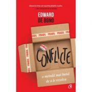 Conflicte. O metoda mai buna de a le rezolva (editura Curtea Veche, Autor: Edward de Bono ISBN 9786064407320)