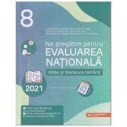 Ne pregatim pentru Evaluarea Nationala 2021: Limba si literatura romana, clasa a VIII-a (Editura: Paralela 45, Autor(i): Camelia Sapoiu, MIhaela Dobos, Cristina Cergan ISBN 9789734733316)