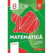 Matematica. Algebra, geometrie. Caiet de lucru. Clasa a VIII-a. Initiere. Partea a II-a (Editura: Paralela 45, Autor: Ion Tudor ISBN 9789734733064)