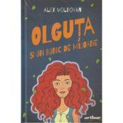 Olguta si un bunic de milioane ( Editura: Arthur, Autor: Alex Moldovan, ISBN 9786067887877)