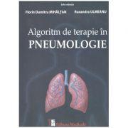 Algoritm de terapie in Pneumologie ( Editura: Medicala, Autori: Florin Dumitru Mihaltan, Ruxandra Ulmeanu ISBN 9789733907961)