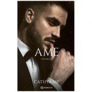 AME - vol 2 (Editura: Bookzone, Autor: Cathya MP ISBN 9786069008850)