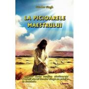 La picioarele Maestrului ( Editura: Sapientia, Autor: Sundar Singh ISBN 9789737800329 )