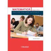Evaluare Națională. Matematică. Simulare pentru clasa a VII-a ( Editura: Booklet, Autor: Daniela Stoica ISBN 9786065908901)