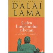 Calea Budismului Tibetan, Editura: Curtea Veche, Autor Dalai Lama ISBN 9786065885103)