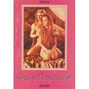 Gradina desfatarilor (Editura: Deceneu, Autor: Nefzani ISBN 9739715591)