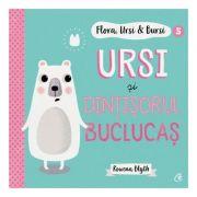 Flora, Ursi & Bursi (5). Ursi și dințișorul buclucaș (Editura: Curtea veche, Autor: Rowena Blyth ISBN 9786064407863)