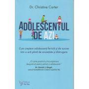 Adolescentul de azi(Editura: For You, Autor: Christine Carter ISBN9786066393638)