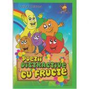 Poezii distractive cu fructe (Editura: Lizuka Educativ, Autor: Luiza Chiazna ISBN 9786069343852)