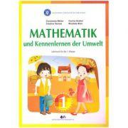 Mathematik und Kennenlernen der Umwelt. Lehrbuch fur die 1. Klasse (Editura: Didactica si Pedagogica, Autori: Constanta Balan, Corina Andrei ISBN 9786063111334)