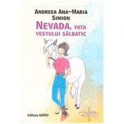 Nevada, fata vestului salbatic ( Editura: Astro, Autor: Andreea Ana-Maria Simion ISBN 9786068660523)