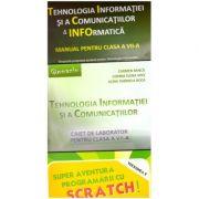 Pachet Tehnologia Informatiei si a Comunicatiilor clasa a VII-a + SCRATCH