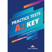 Practice Tests A2 KEY for the Revised 2020 exam SB ( Editura: Express Publishing, Autor: Jenny Dooley ISBN 9781471589638)