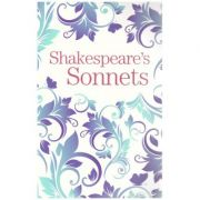 Shakespeare's Sonnets ( Editura: Arcturus Publishing/Books Outlet, Autor: William Shakespeare ISBN 9781788287708)