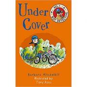 Under Cover: No. 1 Boy Detective ( Editura: Andersen Press/Books Outlet, Autor: Barbara Mitchelhill ISBN 9781783446681)