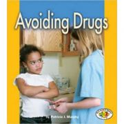 Pull Ahead - Health: Avoiding Drugs ( Editura: Lerner /Books Outlet, Autor: Patricia J Murphy ISBN 9781580133999)