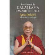 Arta fericirii/Manual de viata (Editura: Humanitas, Autor: Dalai Lama ISBN 9789735054021)