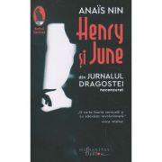 Henry si June din Jurnalul Dragostei(Necenzurat)(Editura: Humanitas, Autor: Anais Nin ISBN 9786067797718)