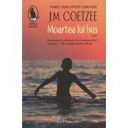 Moartea lui Isus (Editura: Humanitas, Autor: J. M. Coetzee ISBN 9786067797879)