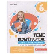 Teme recapitulative Limba si literatura romana clasa a 6 a (Editura: Paralela 45, Autor: MIhaela Dobos ISBN 9789734733439)
