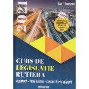 Curs de legislatie rutiera 2021(Editura: Shik, Autor: Dan Teodorescu ISBN 9789738924734)