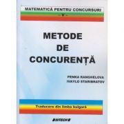 Metode de concurenta Matematica pentru concursuri (Editura: Sitech, Autor(i): Penka Ranghelova, Ivaylo Staribratov ISBN 9786061127559)