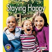 Pull Ahead - Health: Staying Happy ( Editura: Lerner /Books Outlet, Autor: Patricia J Murphy ISBN 9781580134057)