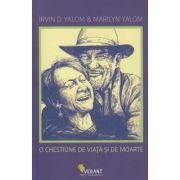 O chestiune de viata si de moarte (Editura: Vellant, Autor(i): Irvin D. Yalom, Marilyn Yalom ISBN 97860690801383)