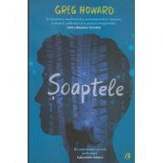Soaptele(Editura, Curtea Veche, Autor: Greg Howard ISBN 9786064408617)