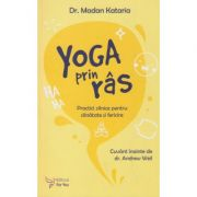 Yoga prin ras (Editura: For You, Autor: Dr. Makan Kataria ISBN 9786066393850)