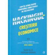 Hackingul cresterii economice(Editura: Curtea Veche, Autor: James Currier ISBN 9786064408952)
