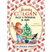 Polly si papagalul de mare. Un Craciun fericit (Editura: Curtea Veche, Autor: Jenny Colgan, ISBN 9786064409188)