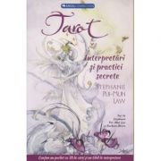 Tarot Interpretari si practici secrete (Editura: Prestige ISBN 9786068545196)