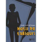 Hotii de tablouri(Editura: Booklet, Autor: Frank Cottrell Boyce ISBN 9786065905856)