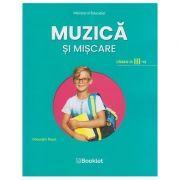 Muzica si miscare. Manual pentru clasa a III-a MN16 ( Editura: Booklet, Autor(i): Gheorghe Roset ISBN 9786065909274)