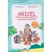 Aricel Caiet de matematica si explorarea mediului pentru clasa 1 (Editura: Aramis, Autor(I): Marcela Penes, Celina Iordache ISBN 9786060093077)