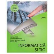 Informatica si tic Manual pentru clasa a 5 a+CD (Editura: Corint, Autor(i): Adrian NIta, Carmen Popescu, Diana Nicoleta Chirila, Maria Nita ISBN 9786069404461)