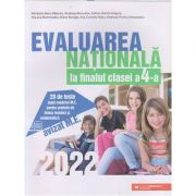 Evaluarea nationala la finalul clasei a 4 a 2022 (Editura: Paralela 45, Autor: Baleanu Mirela-Elena ISBN 9789734734450)