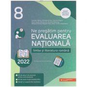 Ne pregatim pentru Evaluarea Nationala Limba si literatura Romana clasa a 8 a 2022(Editura: Paralela 45, Autor(i): Camelia Sapoiu, Mihaela Dobos ISBN 9789734764672)