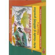 Arte vizuale caietul elevului pentru clasa a 4 a (Editura: Akademos, Autor(i): Ana-Maria Stan, Ioana-Lavinia Streinu ISBN 978660000570)