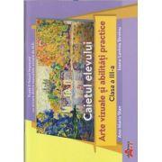 Arte vizuale caiet pentru clasa a 3 a (Editura: Akademos, Autor: (i): Ana-Maria Stan, Ioana-Lavinia Streinu ISBN 9786060000563)