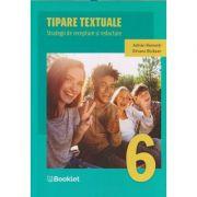 Tipare textuale Strategii de receptare si redactare clasa a 6 a (Editura: Booklet, Autor(i): Adrian Romonti, Silvana Bicazan ISBN 9786065909175)