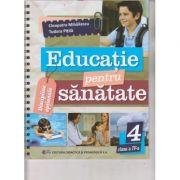 Educatie pentru sanatate clasa a 4 a (Editura: Didactica si Pedagogica, Autor(i): Cleopatra Mhailescu, Tudora Pitila ISBN 9786063115141)