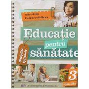 Educatie pentru sanatate manual pentru clasa a 3 a (Editura: Didactica si pedagogica, Autor(i): Tudora Pitila, Cleopatra Mihailescu ISBN 9786063115134)